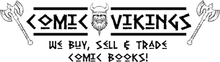 Comic Vikings we buy and sell comic books